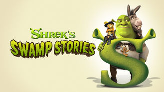 Is DreamWorks Shrek's Swamp Stories, Season 1 on Netflix?