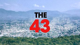 The 43: Los días de Ayotzinapa